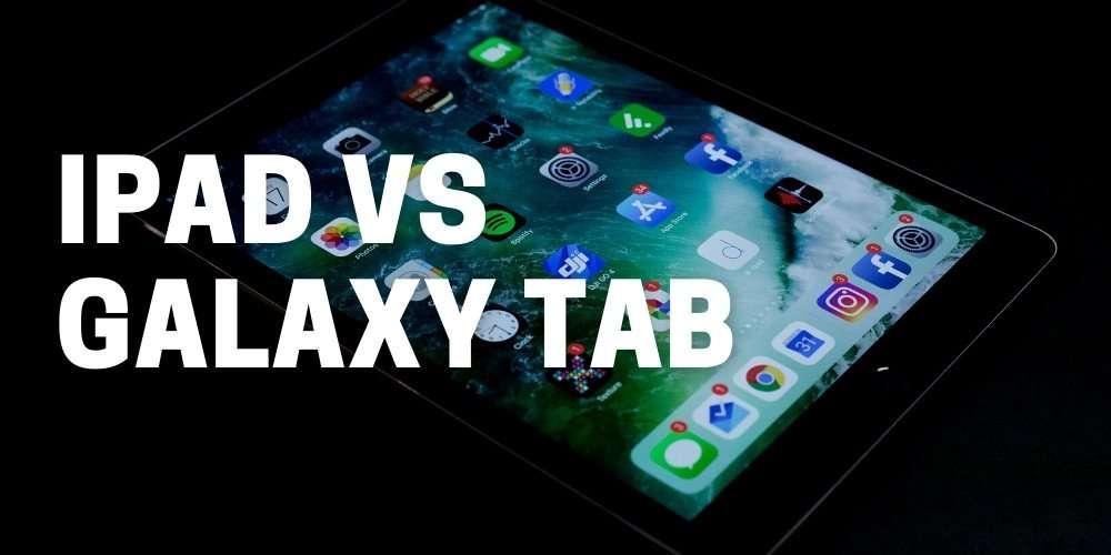 Apple iPad vs. Samsung Galaxy Tab